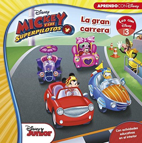 Mickey y los Superpilotos. La gran carrera : Leo con Disney, nivel 1 (Leo con Disney - Nivel 3)