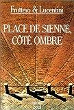 Place de Sienne, coté ombre - Seuil - 01/02/1985