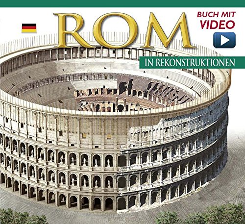Rom in Rekonstruktionen