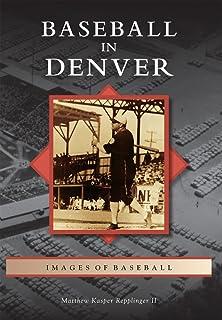 Baseball in Denver (Images of Baseball)