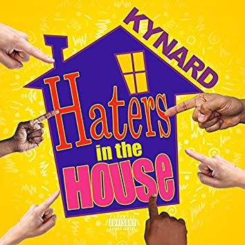 Haters in the House