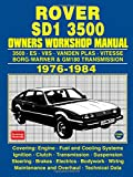ROVER SD1 3500 OWNERS WORKSHOP MANUAL 1976-1984