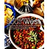 Tex-Mex Meets Southwest: Choose from All-Types of Delicious Tex-Mex and Southwest Classics with Delicious Tex-Mex Recipes and Southwest Recipes (English Edition)