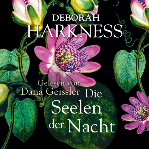 Die Seelen der Nacht (All Souls 1) audiobook cover art