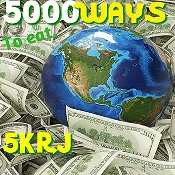 5000 Ways to Eat, Pt. 2