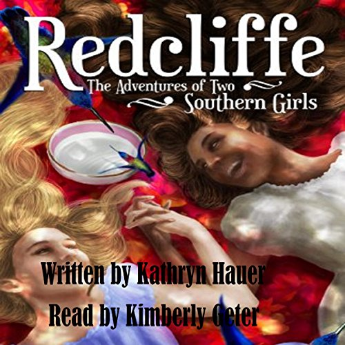 Redcliffe: The Adventures of Two Southern Girls audiobook cover art