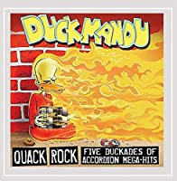Quack Rock: Five Duckades of Accordion Mega-Hits