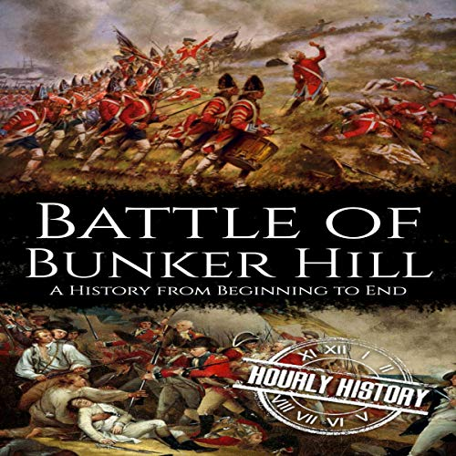 『Battle of Bunker Hill (A History From Beginning to End)』のカバーアート