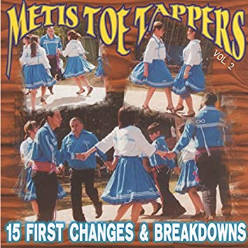 Metis Toe Tappers: 15 First Changes & Breakdowns