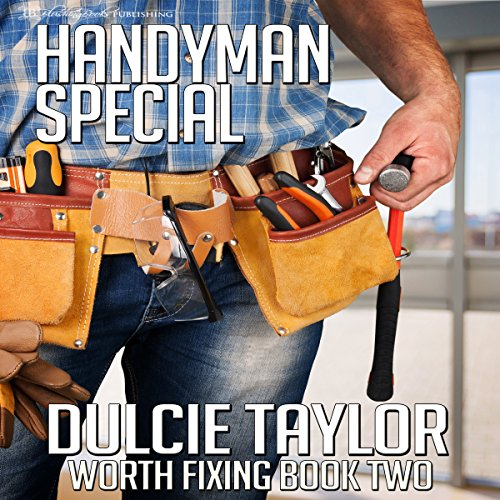 Handyman Special: Worth Fixing, Book 2 audiobook cover art