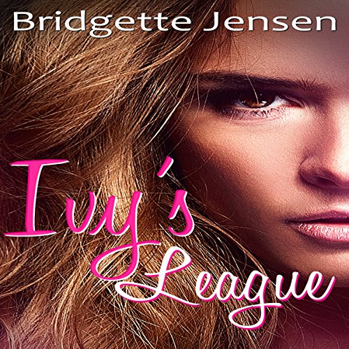Ivy's League: A New Adult Lesbian Romance                   By:                                                                                                                                 Bridgette Jensen                               Narrated by:                                                                                                                                 Jean Gray                      Length: 1 hr and 13 mins     Not rated yet     Overall 0.0