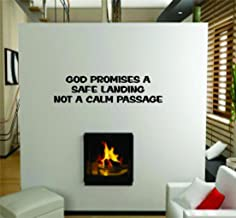 God Promises A Safe Landing Not A Calm Passage Picture Art – Inspirational – Peel & Stick Sticker - Vinyl Wall Decal - DISCOUNTED SALE PRICE - - Size : 14 Inches X 56 Inches - 22 Colors Available