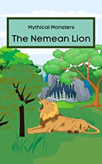 Mythical Monsters: The Nemean Lion