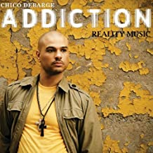 Addiction by Chico DeBarge (2009-07-14)