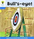 Oxford Reading Tree: Level 3: More Stories B: Bull's Eye!