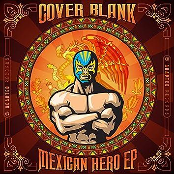 Mexican Hero EP