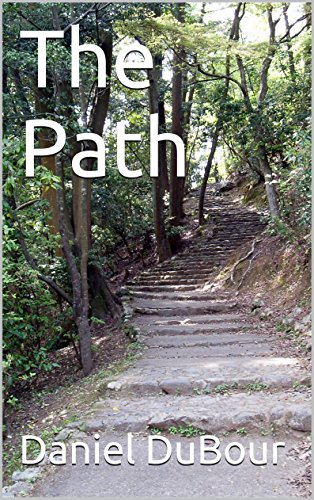 Book: The Path by Daniel DuBour
