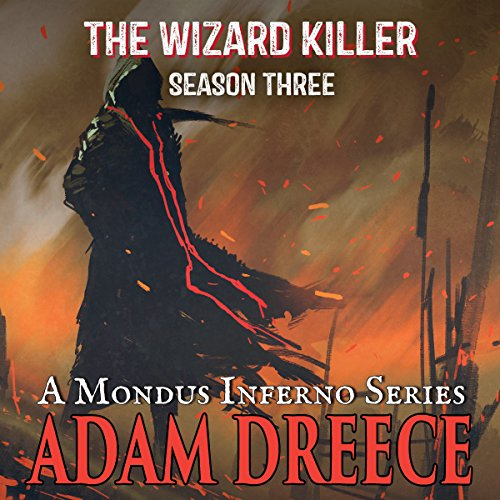 The Wizard Killer, Season Three     A Mondus Inferno series, Season Three              Auteur(s):                                                                                                                                 Adam Dreece                               Narrateur(s):                                                                                                                                 Justin Thomas James                      Durée: 2 h et 57 min     Pas de évaluations     Au global 0,0