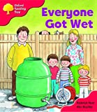 Everyone Got Wet(Oxford Reading Tree)