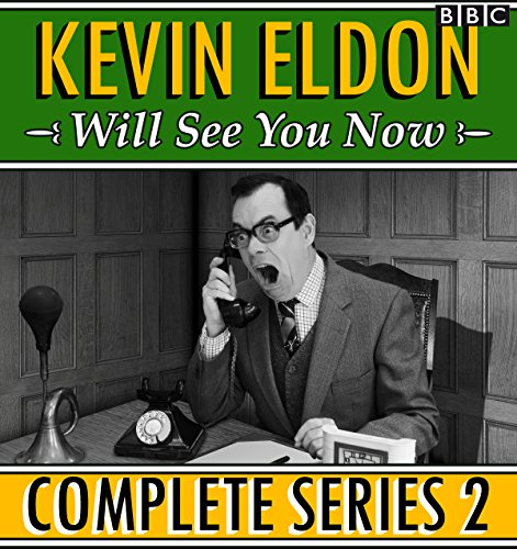 Kevin Eldon Will See you Now cover art