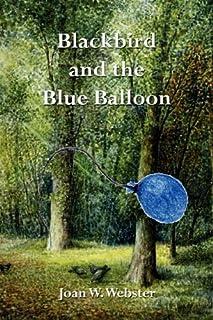 Blackbird and the Blue Balloon