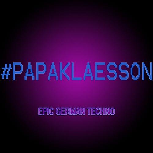 Epic German Techno by Papa Klaesson on Amazon Music - Amazon com