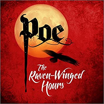 Poe: the Raven-Winged Hours