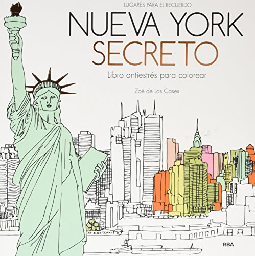 Nueva York secreto: Un libro antiestrés para colorear (PRÁCTICA)