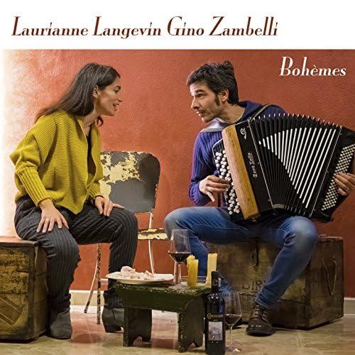 Laurianne Langevin, Gino Zambelli