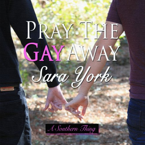 Pray the Gay Away cover art