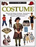 Costume (Eyewitness Guides) by L.Roland Warne (4-Jun-1992) Hardcover