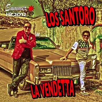La vendetta (Summer Hit 2012)