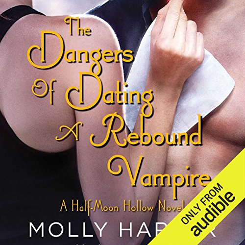 The Dangers of Dating a Rebound Vampire audiobook cover art