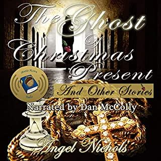 The Ghost of Christmas Present and Other Stories audiobook cover art