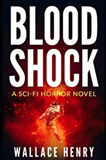 Blood Shock: A Sci-Fi Horror Novel