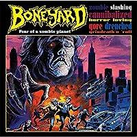 Fear of a Zombie Planet by Boneyard (2014-05-03)