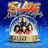 Merry Xmas Everybody: Party Hits von Slade
