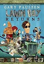 Gary Paulsen LAWN BOY RETURNS [Scholastic Paperback] by Gary Paulsen (2010-05-03)