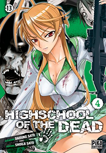 Highschool of the Dead T04
