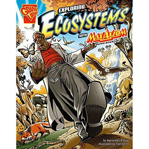 Exploring Ecosystems with Max Axiom, Super Scientist audiobook cover art