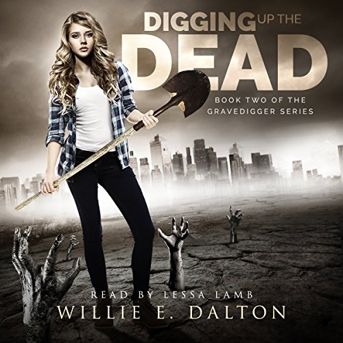 Digging Up the Dead cover art