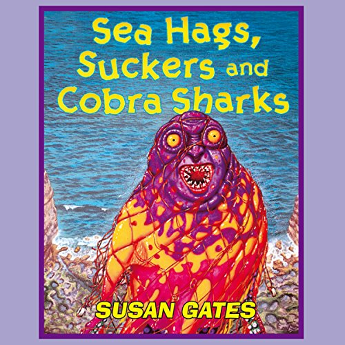 Sea Hags, Suckers, and Cobra Sharks audiobook cover art