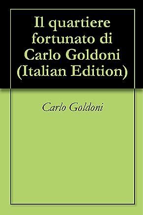 Il quartiere fortunato di Carlo Goldoni