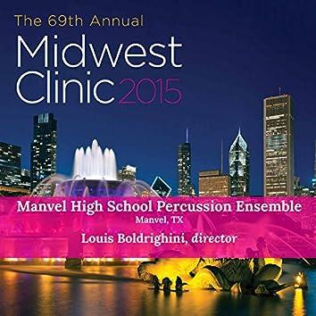 Midwest Clinic: Manvel High School Percussion Ensemble (Live)