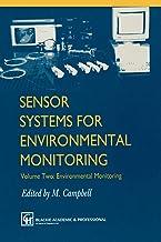 Sensor Systems for Environmental Monitoring: Volume Two: Environmental Monitoring: 2