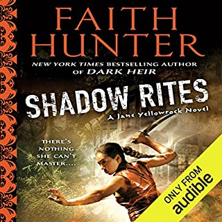 Shadow Rites     Jane Yellowrock, Book 10              Written by:                                                                                                                                 Faith Hunter                               Narrated by:                                                                                                                                 Khristine Hvam                      Length: 14 hrs and 28 mins     9 ratings     Overall 4.2