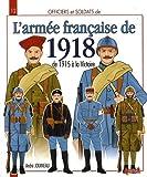 Officiers et soldats de l'armée francaise - 1918 (2)