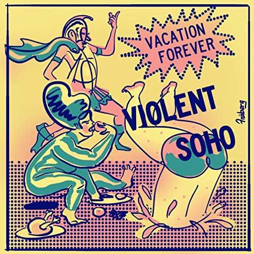 Violent Soho