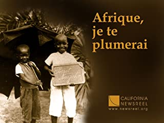 Afrique, je te plumerai (Africa, I Will Fleece You life)