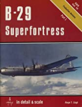 B-29 Superfortress in detail & scale, Part 1: Production Version - D&S Vol. 10